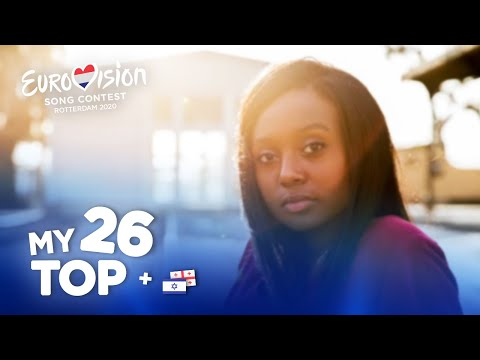 Eurovision 2020 - Top 26 (NEW: 🇮🇱🇬🇪)