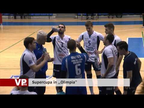 """Supercupa, în """"Olimpia"""""""