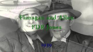 Flanagan and Allen - FDR Jones (1939) HD