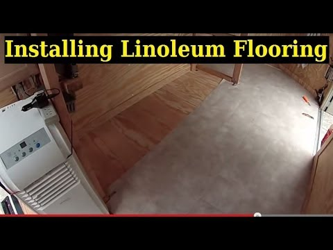 Installing linoleum flooring ……….. 6×10 Enclosed Trailer Conversion Project
