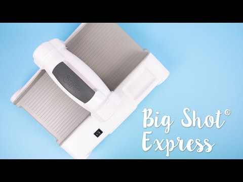 The Big Shot Express - Sizzix