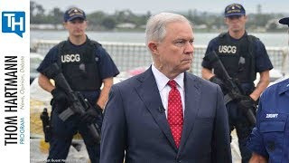 Jeff Sessions's Selective Enforcement Could be Aimed At Political Resisters (w/Guest Tamar Todd)