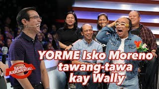 YORME ISKO MORENO TAWANG-TAWA KAY WALLY BAYOLA | Bawal Judgmental | February 1, 2020