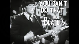 The Beatles - You Can't Do That (Ready, Steady, Go!, 1964)