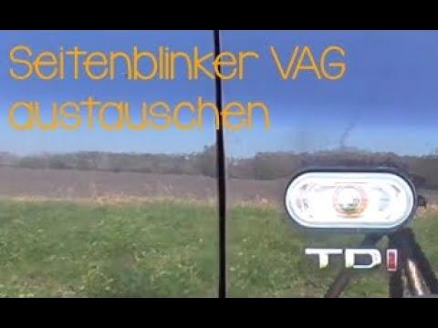 VW Seat Skoda Audi Seitenblinker im Kotflügel wechseln Birne ersetzen