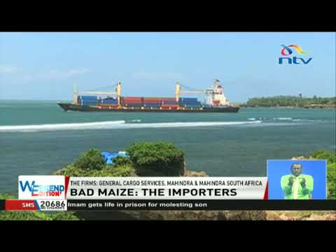Firms behind 100,000 bags of bad maize seized in Mombasa revealed
