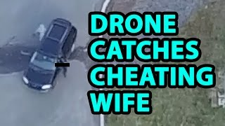 Used my drone to catch my wife meeting a guy at the local CVS. She had been getting called in early to work more often the past couple weeks, and then I got ...
