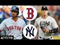 Boston Red Sox vs New York Yankees Highlights April 17 2019