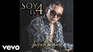 Javier Rosas Y Su Artillería Pesada - Soy El 4 (Audio)