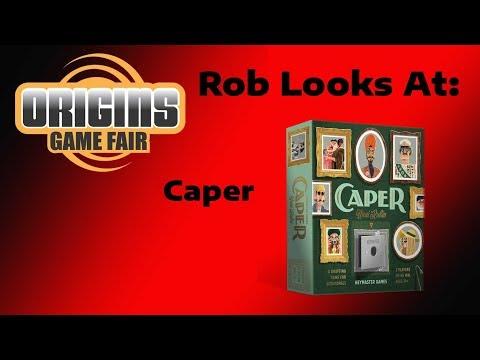 Origins 2018 - Rob Looks At: Caper