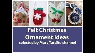 Felt Christmas Ornaments Ideas – Handmade Felt Christmas Decor Inspo - Winter Decorating Ideas