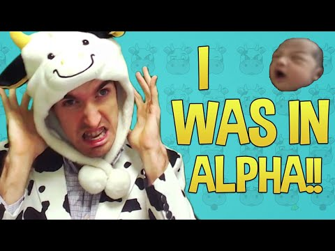 I WAS IN ALPHA!!