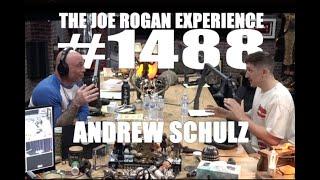 Joe Rogan Experience - Andrew Schulz