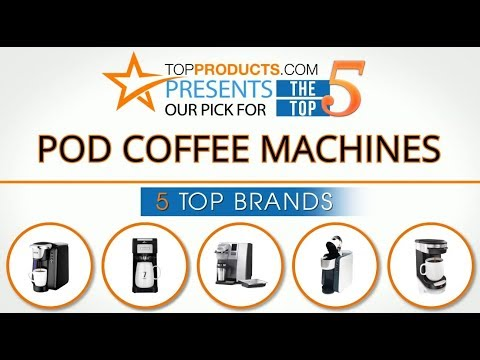 Best Pod Coffee Machine Reviews 2017 – How to Choose the Best Pod Coffee Machine