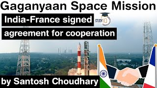 ISRO Gaganyaan Mission - India and France collaborates for astronaut training & key components
