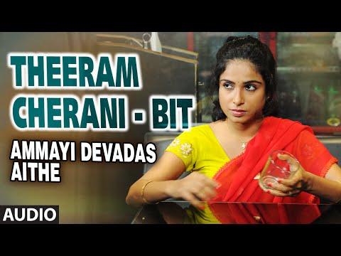 Theeram Cherani - Bit