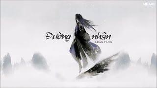 [Vietsub + Kara] Đường nhân - Luân Tang | 唐人 - 伦桑