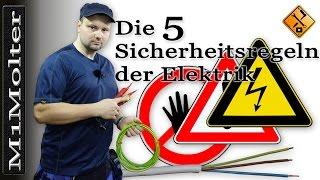 5 Sicherheitsregeln der Elektrotechnik / 5 Sicherheitsregeln Strom - Video von M1Molter