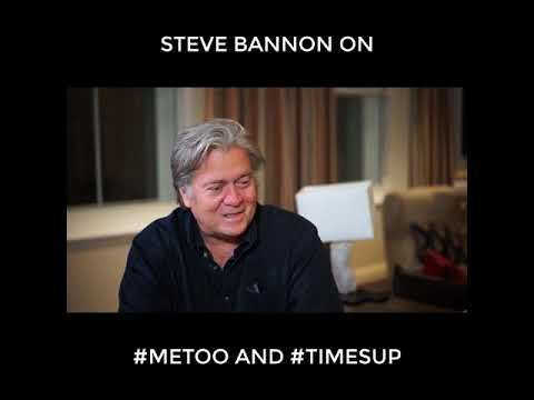 Bannon on #MeToo and #TimesUp