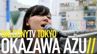 OKAZAWA AZU - HARERUYA HALLELUJAH (BalconyTV)