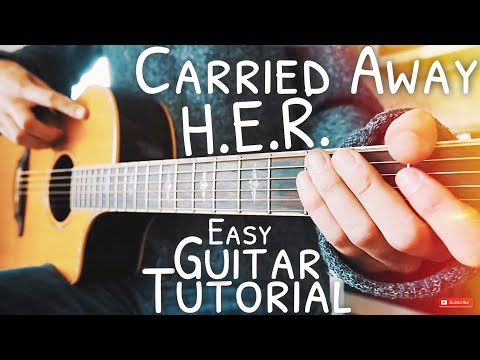 Carried Away H.E.R. Guitar Tutorial // Carried Away Guitar // Guitar Lesson #597
