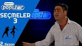 Popstar Türkiye - Seçmeler 3 - Tek Parça (2. Sezon) / Popstar