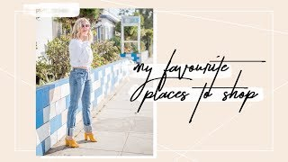 My Favorite Places To Shop, Right Now!
