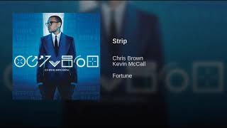 Strip (feat. Kevin McCall)