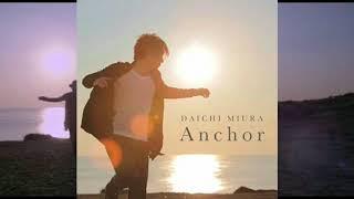 三浦大知 - Good Sign「Anchor」«2014»