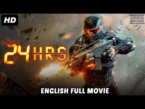 24 Hrs - New Hollywood Action Movies 2018 | English Movies 2018 Full Movie | Super Action Movie 2018