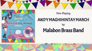 Ako'y Maghihintay March - Malabon Brass Band