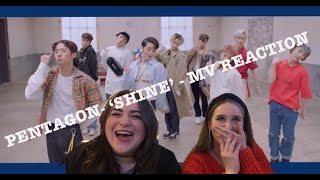 [MV] PENTAGON(펜타곤) _ Shine(빛나리)   MV REACTION (YASSSS BOYS!)