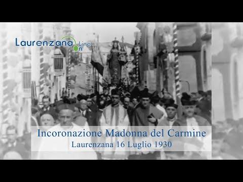 Preview video Video incoronazione storica Madonna del Carmine Laurenzana 16 luglio 1930