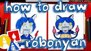 How To Draw Robonyan From Yo-kai Watch
