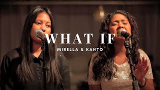 What If - Mirella & Kanto