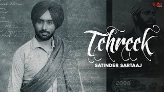 Tehreek ਤਹਿਰੀਕ - Satinder Sartaaj | New Punjabi Song 2021 | Beat Minister | Saga Music