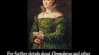 Greensleeves: Myths And History