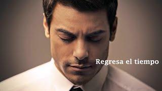 Carlos Rivera - Que lo nuestro se quede nuestro || Sin rastro de ti  (LETRA)