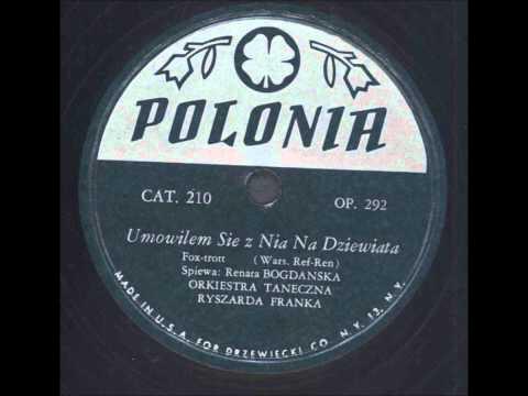 Renata Bogdańska - Umówiłem się z nią na dziewiątą.