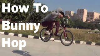 How to's | Bunny Hop Bmx