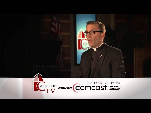 Comcast spot | The CatholicTV Network