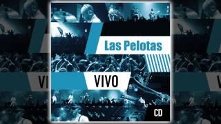 Las Pelotas - Vivo [AUDIO, FULL ALBUM 2011]