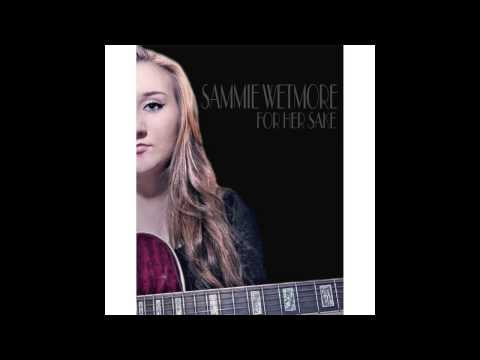For Her Sake - Sammie Wetmore