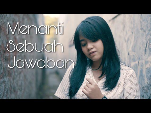 Menanti Sebuah Jawaban - Padi (Cover) By Hanin Dhiya