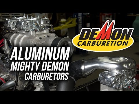 Mighty Demon Aluminum Carburetors