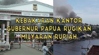 Kantor Gubernur Papua Kebakaran, Kerugian Capai Milyaran Rupiah