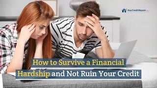 How to Survive a Financial Hardship and Not Ruin Your Credit - Key Credit Repair