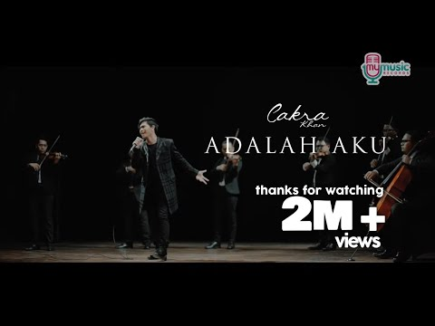 Cakra khan   adalah aku  official music video