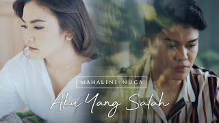 Download lagu Mahalini X Nuca Aku Yang Salah Mp3