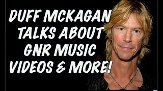 Guns N' Roses: Duff McKagan Talks About November Rain, Estranged Music Videos & More!